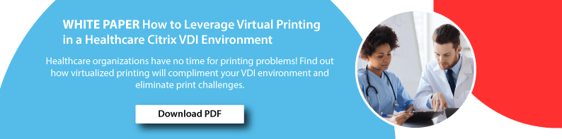 white paper leverage virtual printing in healthcare