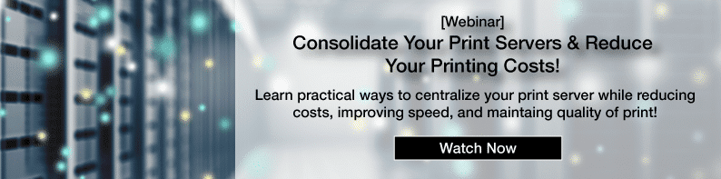 Webinar consolidate print servers reduce print costs