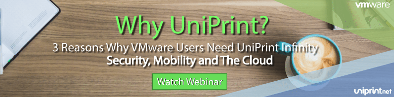 vmware uniprint webinar why uniprint infinity