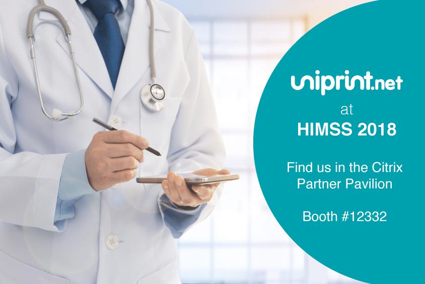 UniPrint.net & Citrix at HIMSS 2018 Better Together
