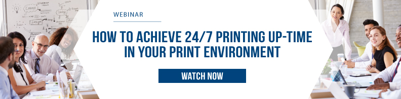 How to Achieve 24 7 Printing Up time in your Print Environment