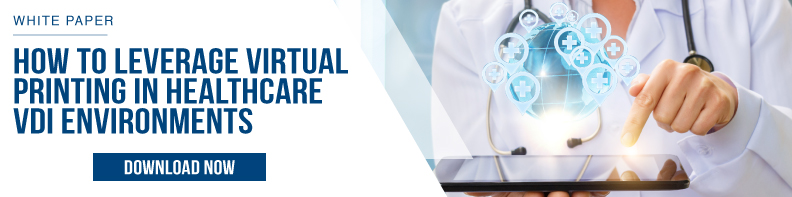 virtual printing healthcare vdi