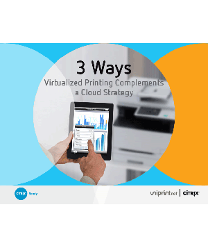 3 Ways Virtualized Printing Complements a Cloud Strategy