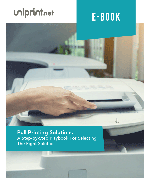 Pull Printing Solutions: A Step-by-Step Playbook For Selecting The Right Solution
